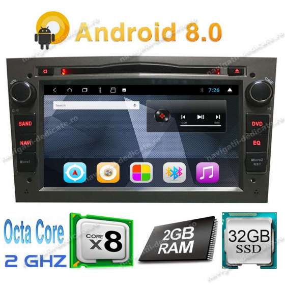Navigatie Android 7.1 Octa Core Opel ASTRA H Vectra C ZAFIRA MERIVA NAVD-T019
